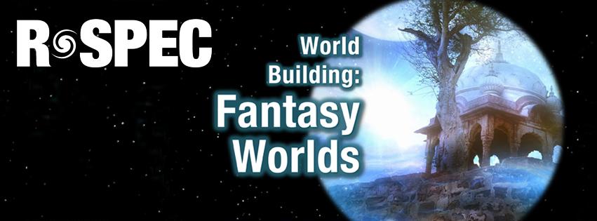 World Building for Fantasy Worlds